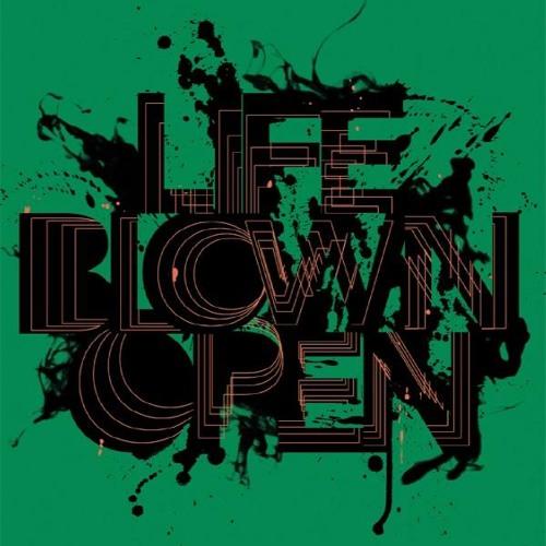 Life Blown Open's avatar