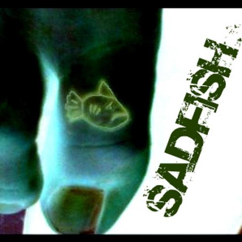 Sadfish - Uprising