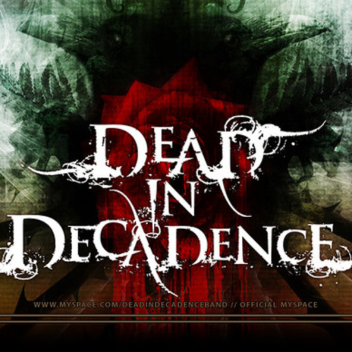 Dead In Decadence - Fired Up (And Ready For Battle)