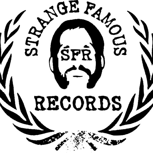 Strange Famous Records's avatar