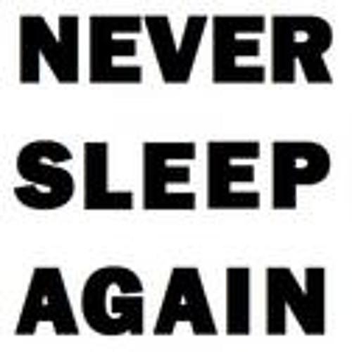 Never Sleep Again's avatar