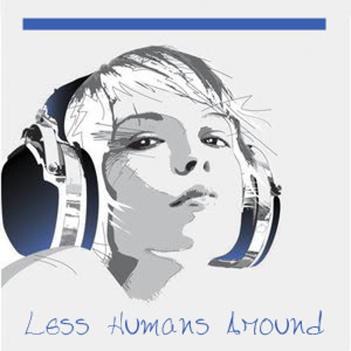 Less Humans Around 001's avatar