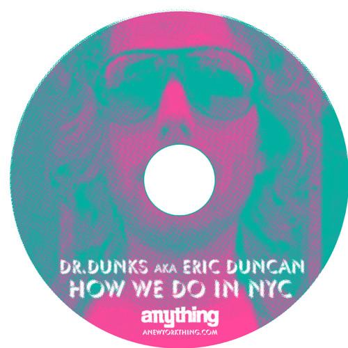 Eric Duncan aka Dr Dunks's avatar