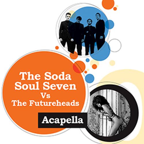 The Soda Soul Seven vs The Futureheads - Acapella