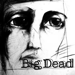 Big Dead