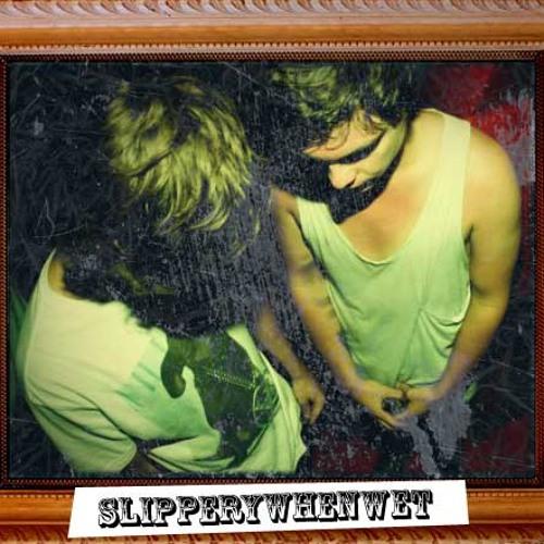 SLIPPERYWHENWET DJS's avatar