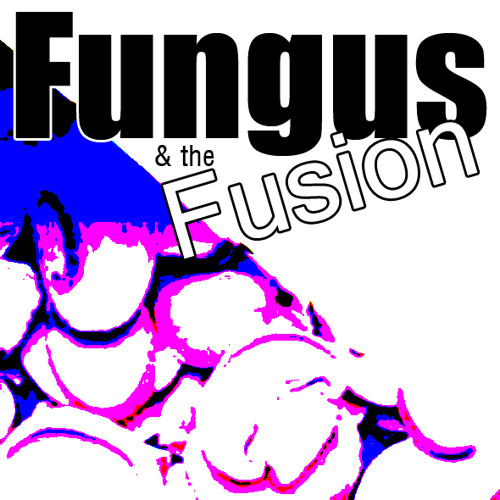 Fungus and the Fusion's avatar