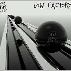 lowfactory