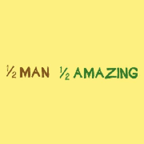 HalfManHalfAmazing's avatar