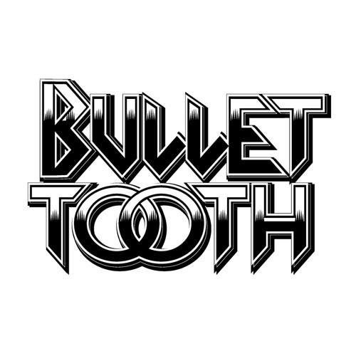 BulletTooth's avatar