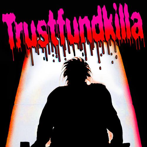trustfundkilla's avatar