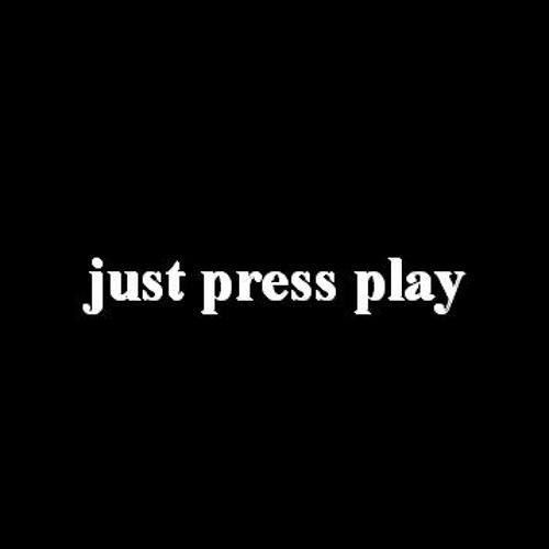 just press play's avatar