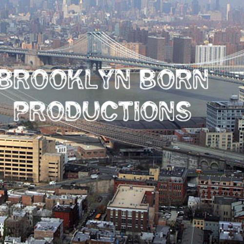 BROOKLYN BORN PRODUCTIONS's avatar
