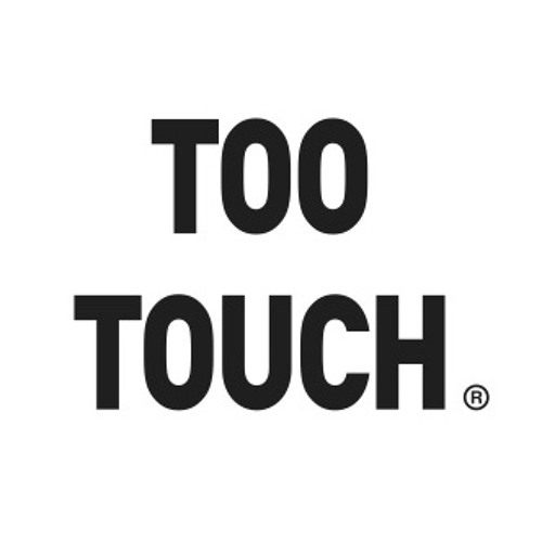 TOO TOUCH's avatar