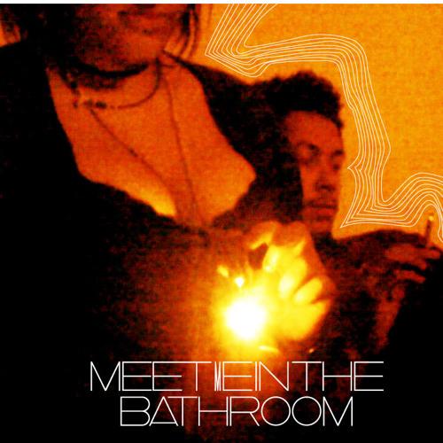 Meet Me In The Bathroom's avatar