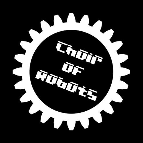 Choir of Robots's avatar