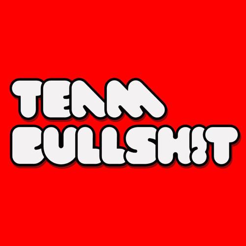 TeamBullshit's avatar