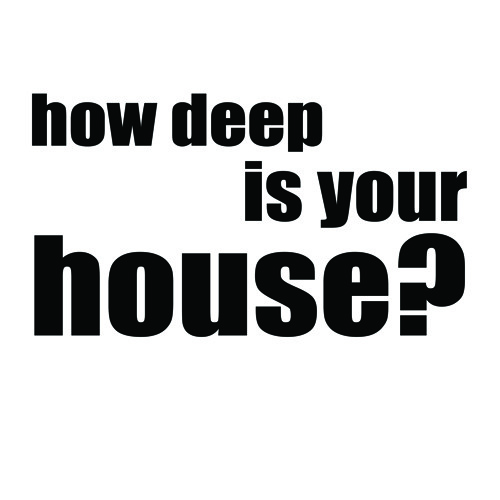 How deep is your house?'s avatar