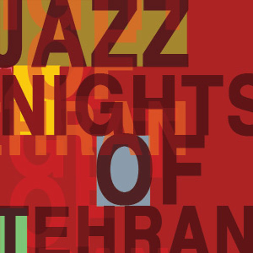 Jazz Nights of Tehran's avatar