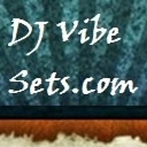 DJ Vibe Sets.com's avatar