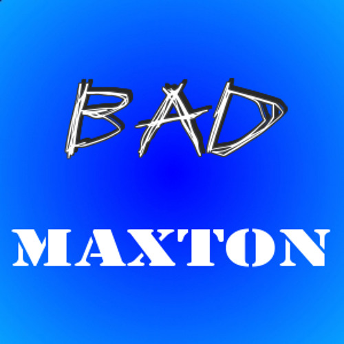 Bad Maxton's avatar