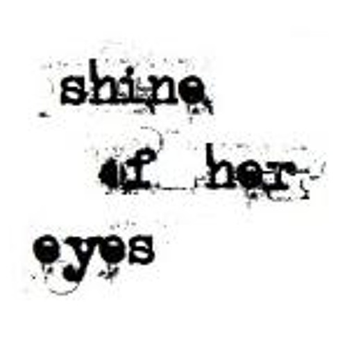 no more shine of her eyes's avatar