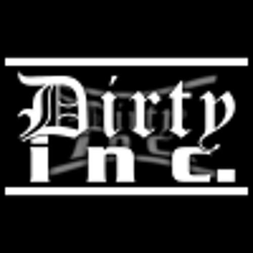 Dirty Inc.'s avatar
