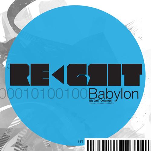 NiT GriT - Babylon (Sobek Remix)