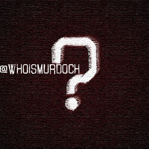 whoismurdoch's avatar