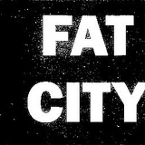 FAT CITY's avatar