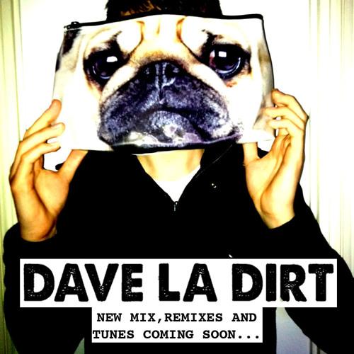 DAVE LA DIRT's avatar
