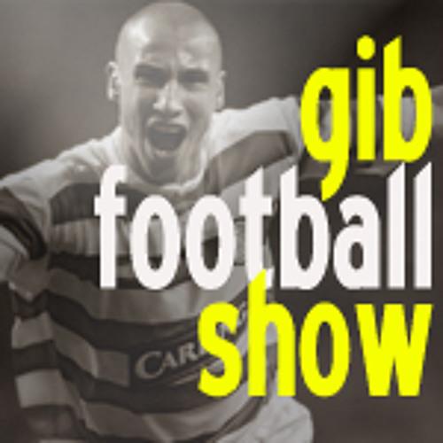 gibfootballshow - Episode 34 - Neil Lennon, Celtic v Rangers and the Eredivisie