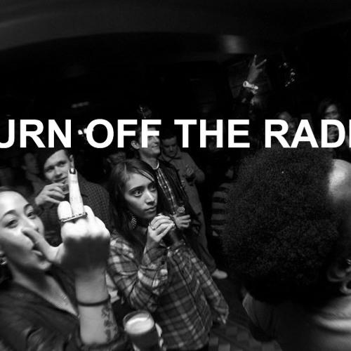 TURN OFF THE RADIO's avatar