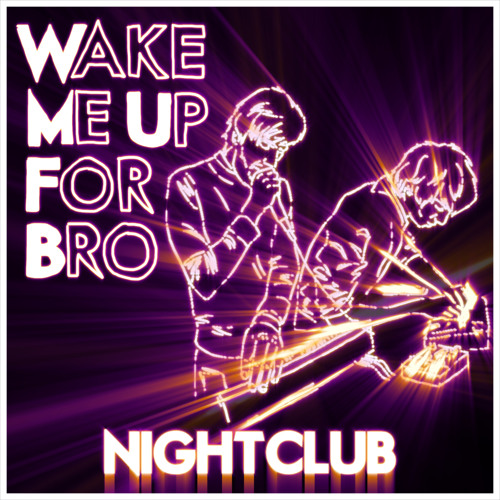 Wake Me Up For Bro's avatar