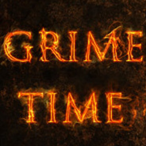 Grime Time -  I Hate This