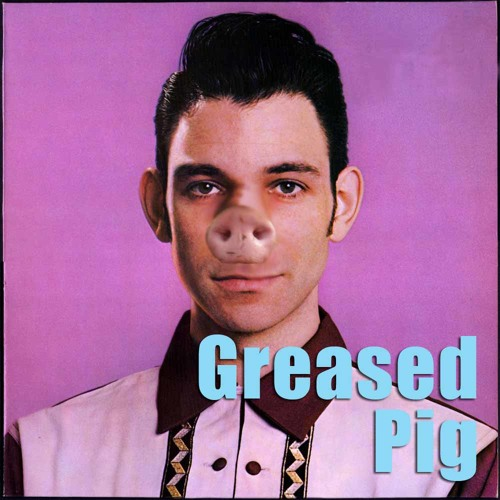 Greased Pig's avatar