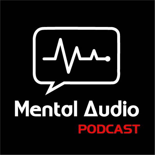 Mental Audio Podcast's avatar