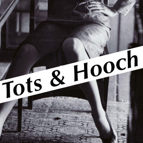 Tots Et Hooch Featuring Addie Horan, Rose and Patricia