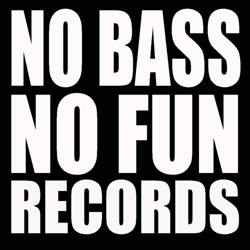 No Bass No Fun Records's avatar