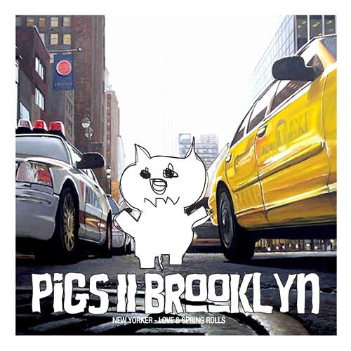 PIGS to BROOKLYN's avatar