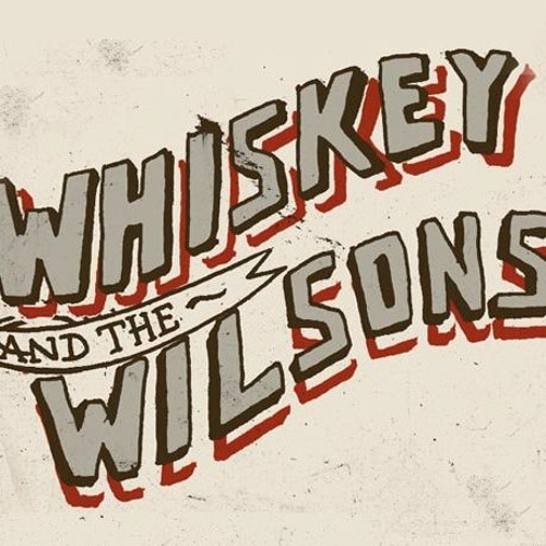 WHISKEY AND THE WILSONS's avatar