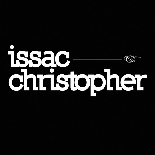 Issac Christopher- Love With Me