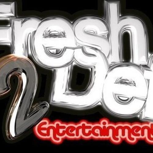 Fresh 2 Def Ents's avatar