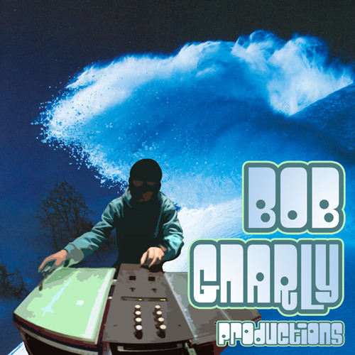Bob Gnarly Productions's avatar