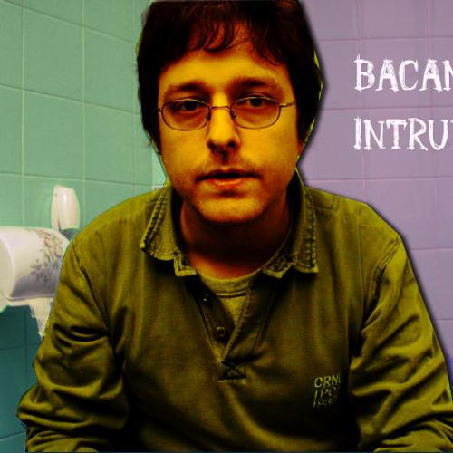 bacanalintruder's avatar