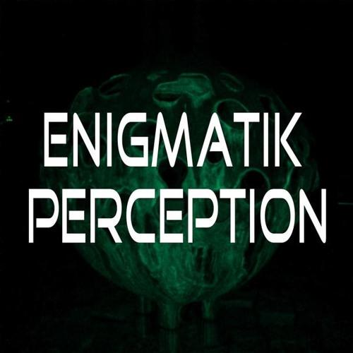 Enigmatik Perception's avatar