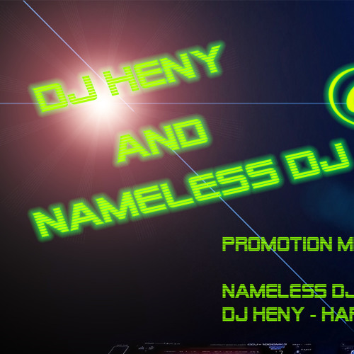 DJ Heny and Nameless DJ's avatar