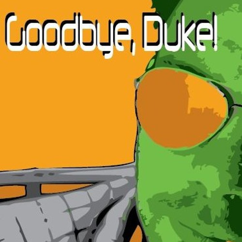 Goodbye, Duke!'s avatar