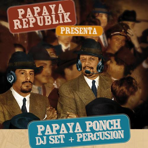 PAPAYA REPUBLIK DJ SET's avatar