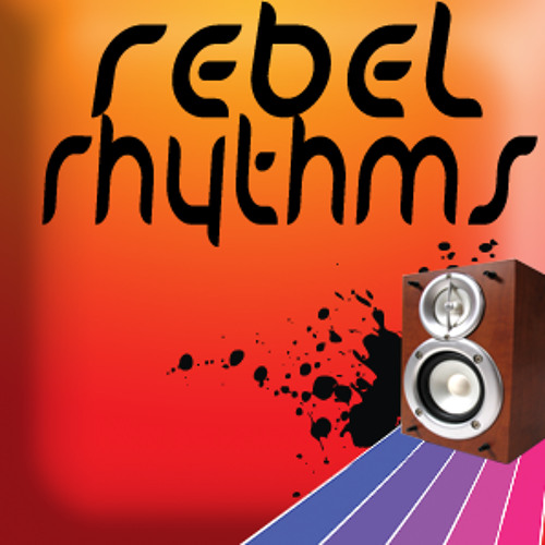 Rebel Rhythms Radio Show's avatar